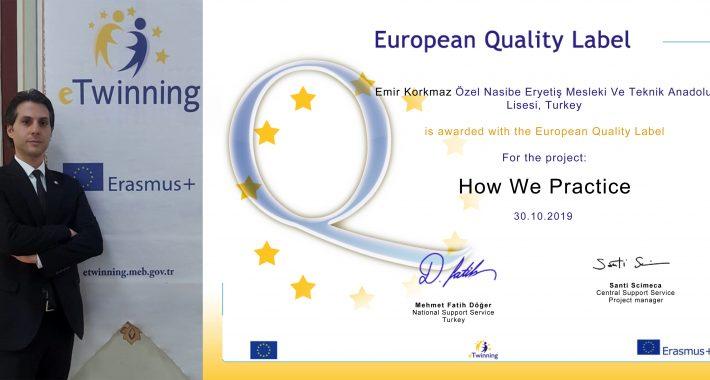 Avrupa Kalite Etiketi ile Ödüllendirildik